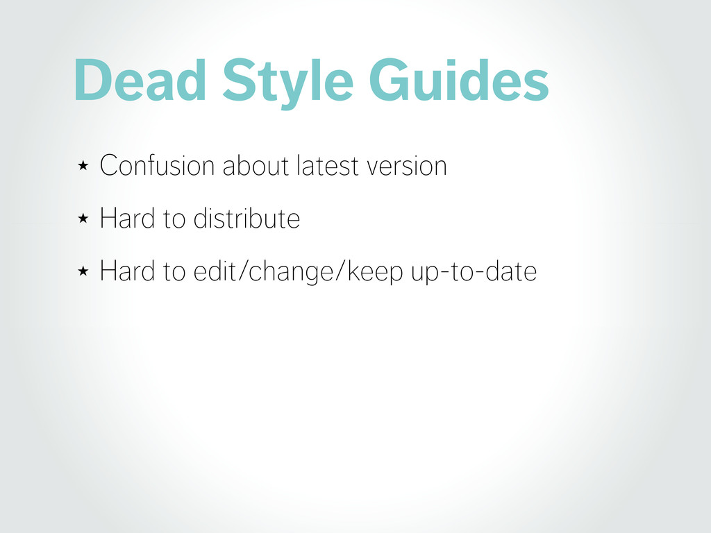Dead Style Guides ★ Confusion about latest vers...