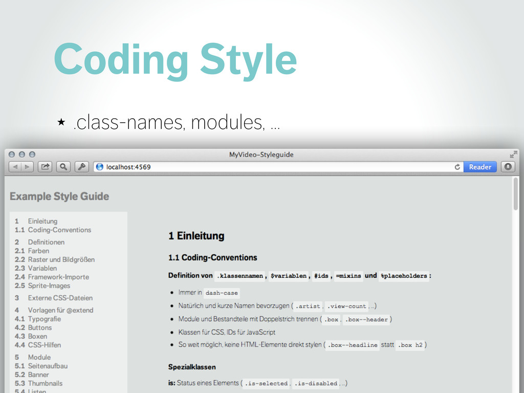Coding Style ★ .class-names, modules, …