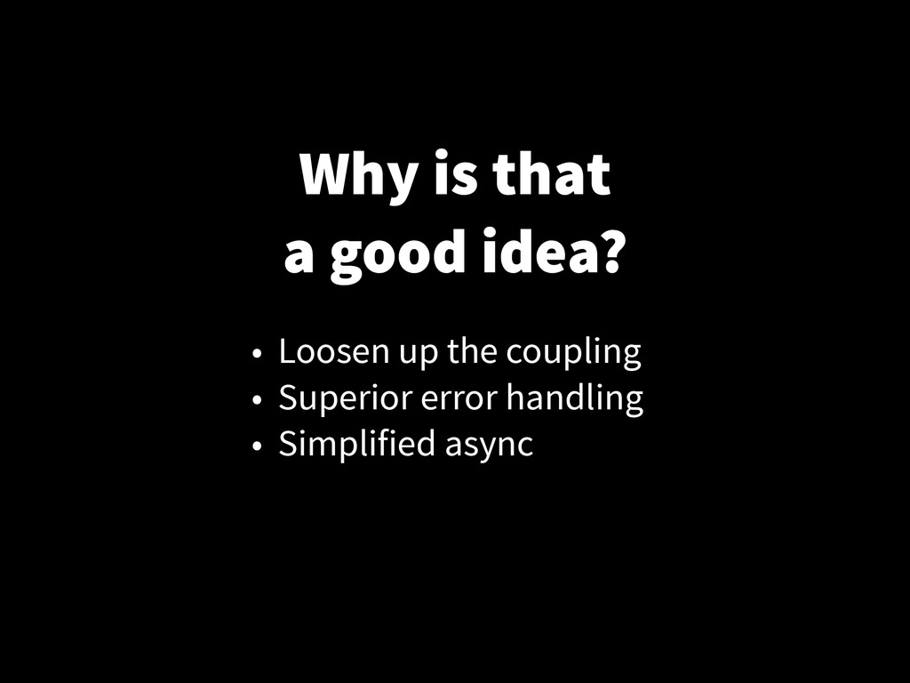 Why is that a good idea? • Loosen up the coupli...