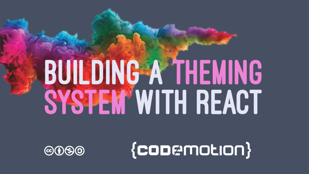 BUILDING A THEMING SYSTEM WITH REACT