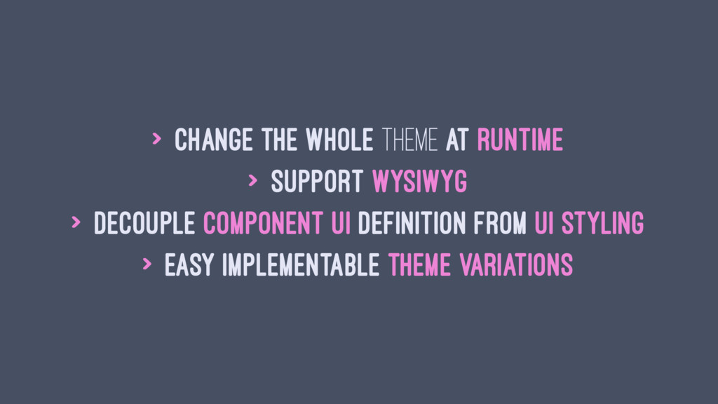 > change the whole theme at runtime > support W...