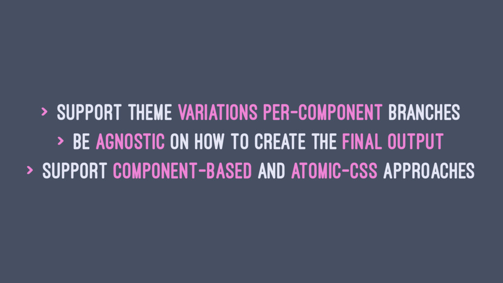 > support theme variations per-component branch...