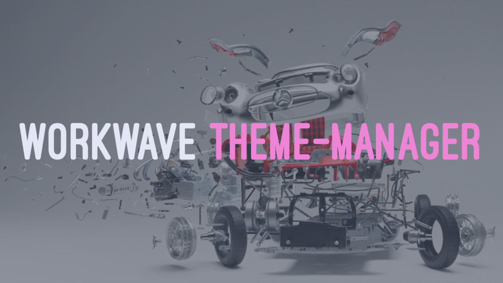 WORKWAVE THEME-MANAGER