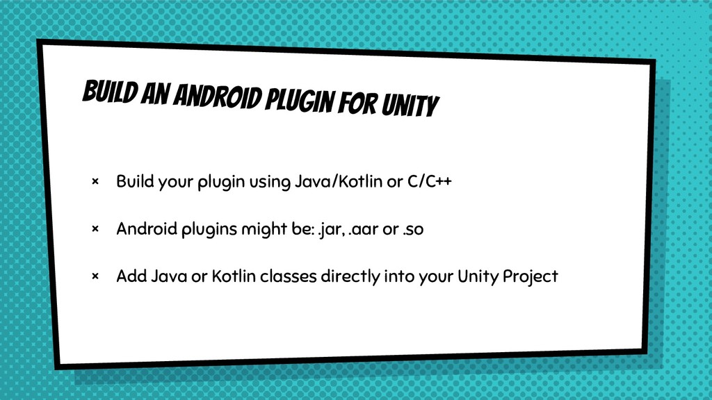 × Build your plugin using Java/Kotlin or C/C++ ...