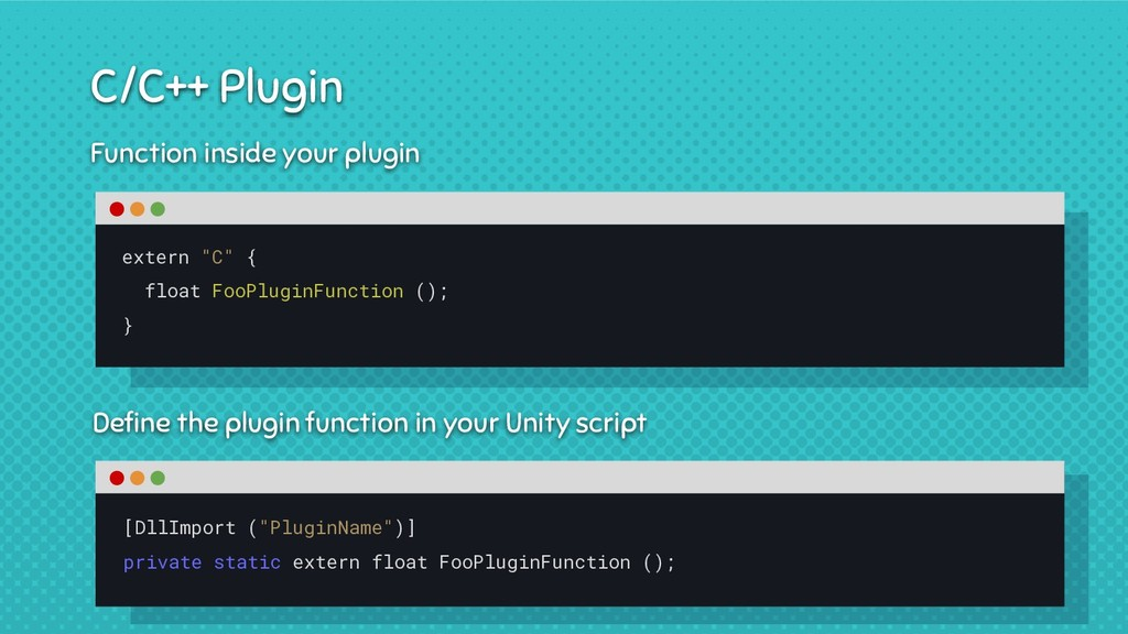 Function inside your plugin Define the plugin fu...
