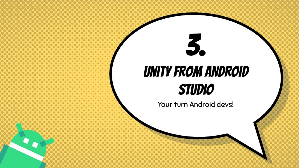 3. Unity from Android Studio Your turn Android ...