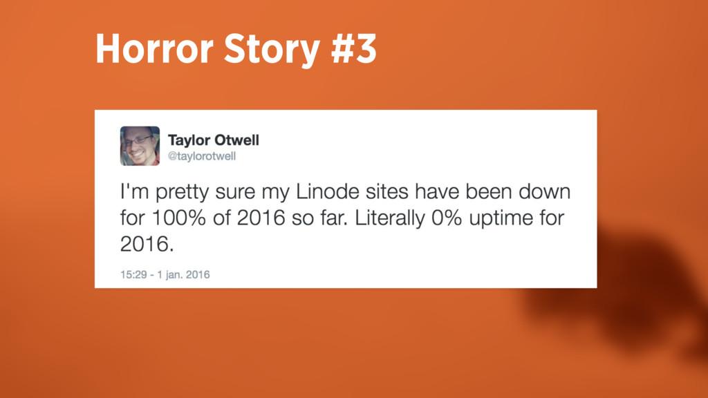 Horror Story #3