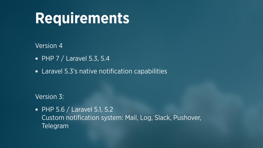 Version 4 PHP 7 / Laravel 5.3, 5.4 Laravel 5.3'...