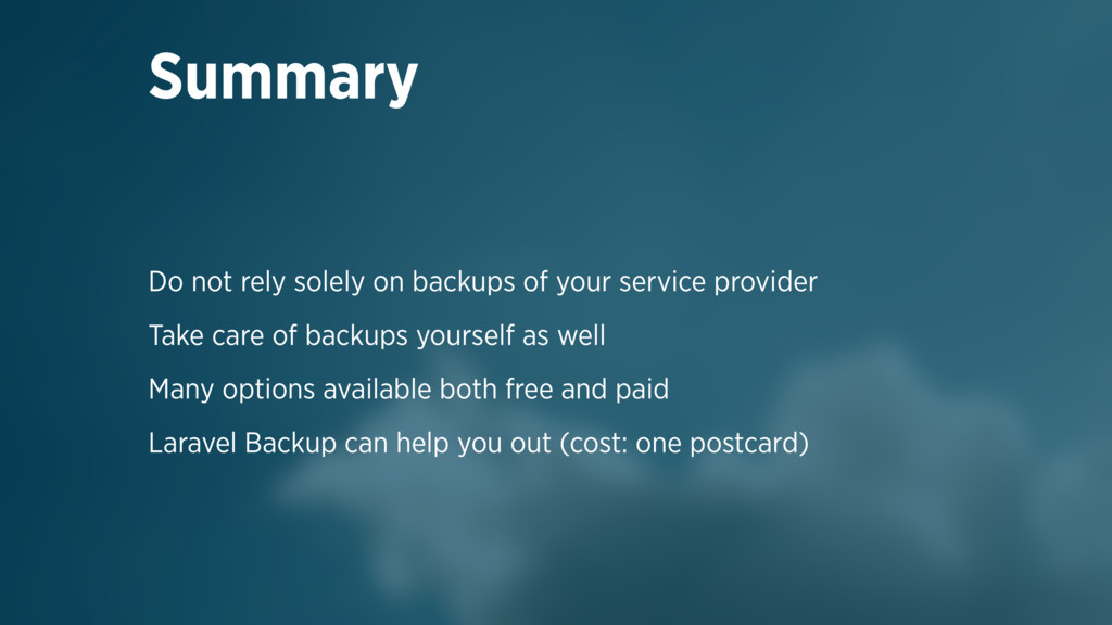 Do not rely solely on backups of your service p...
