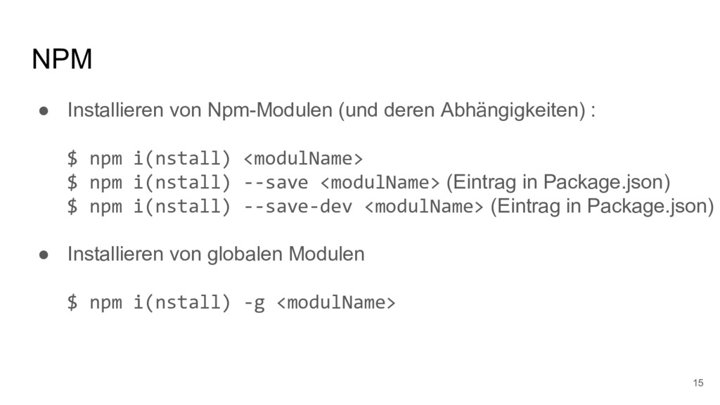NPM ● Installieren von Npm-Modulen (und deren A...