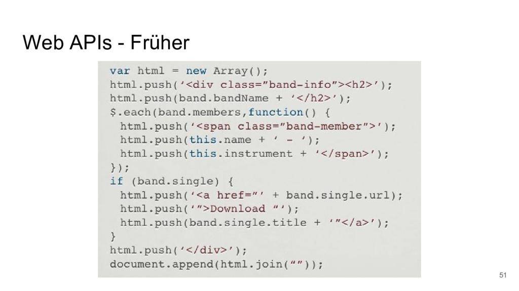 Web APIs - Früher 51