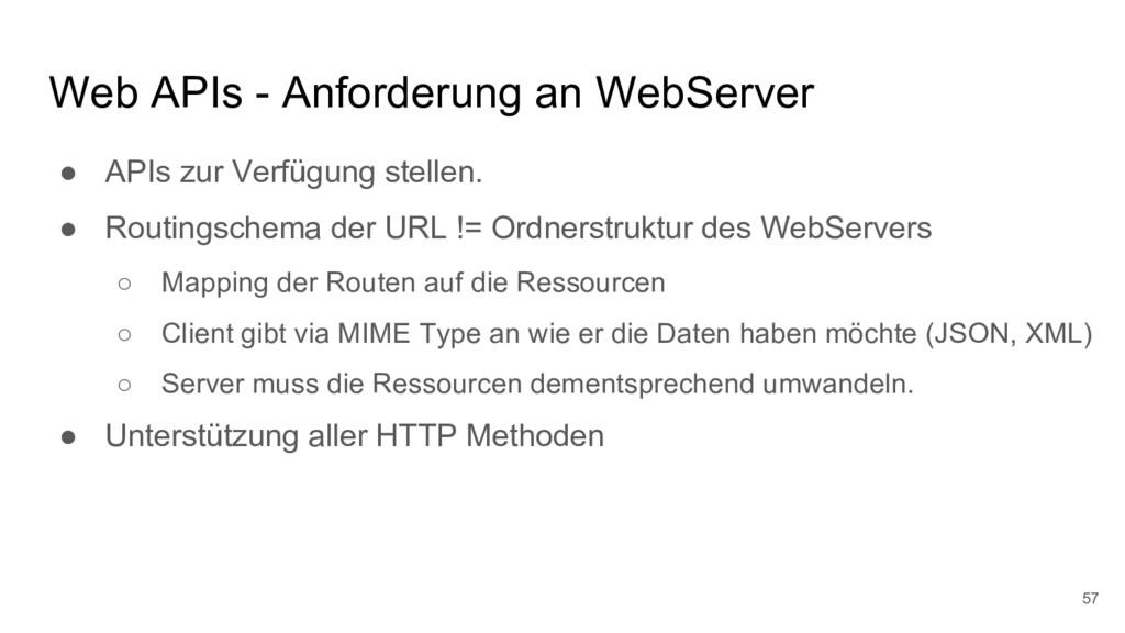 Web APIs - Anforderung an WebServer ● APIs zur ...