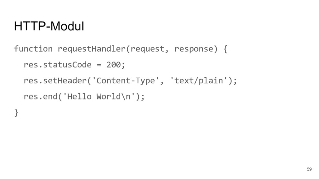 HTTP-Modul function requestHandler(request, res...
