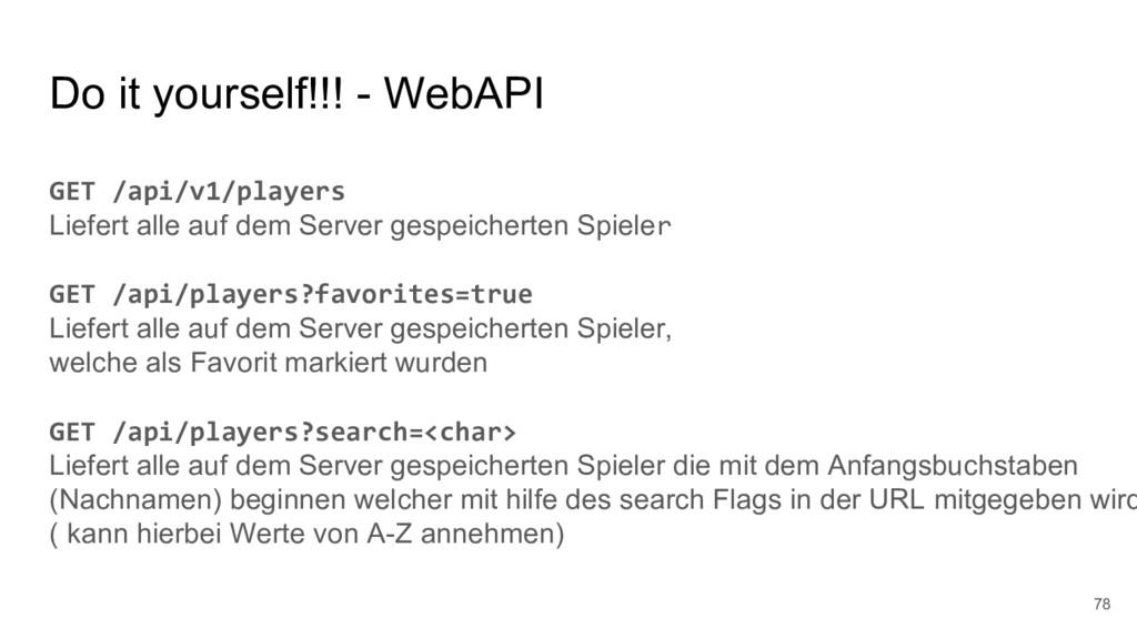 Do it yourself!!! - WebAPI 78 GET /api/v1/playe...