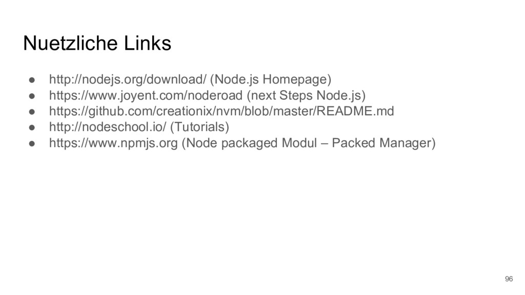 Nuetzliche Links ● http://nodejs.org/download/ ...