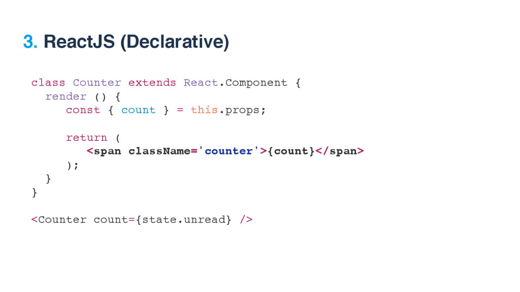 class Counter extends React.Component { render ...