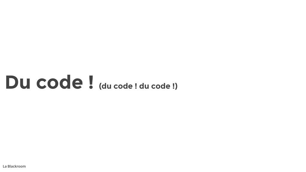 La Blackroom Du code ! (du code ! du code !)