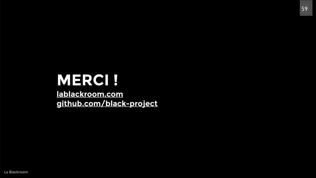 La Blackroom MERCI ! lablackroom.com github.com...