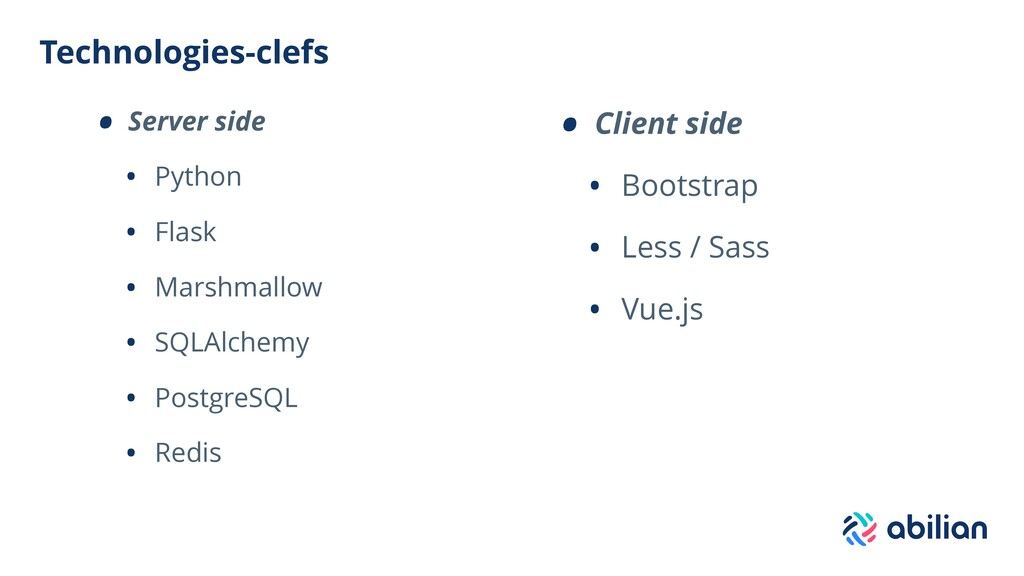 Technologies-clefs • Server side • Python • Fla...