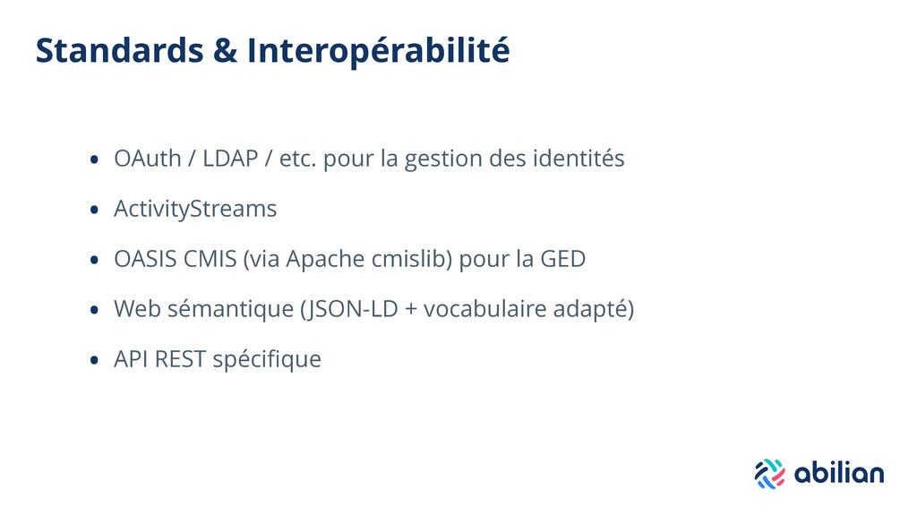 Standards & Interopérabilité • OAuth / LDAP / e...