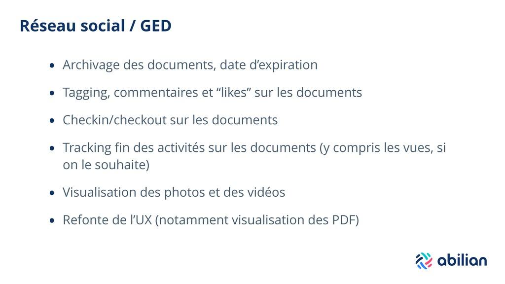 Réseau social / GED • Archivage des documents, ...