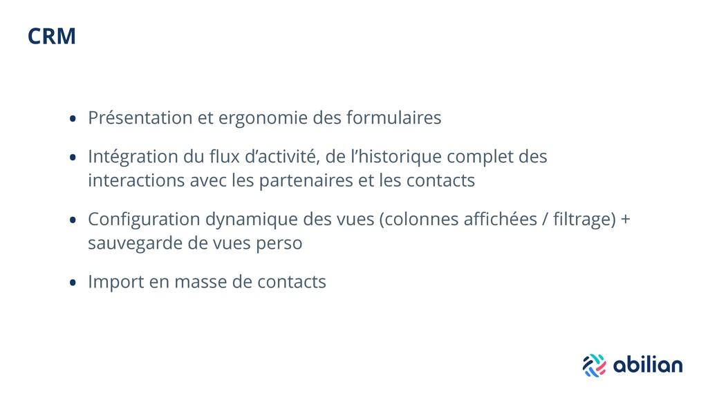 CRM • Présentation et ergonomie des formulaires...