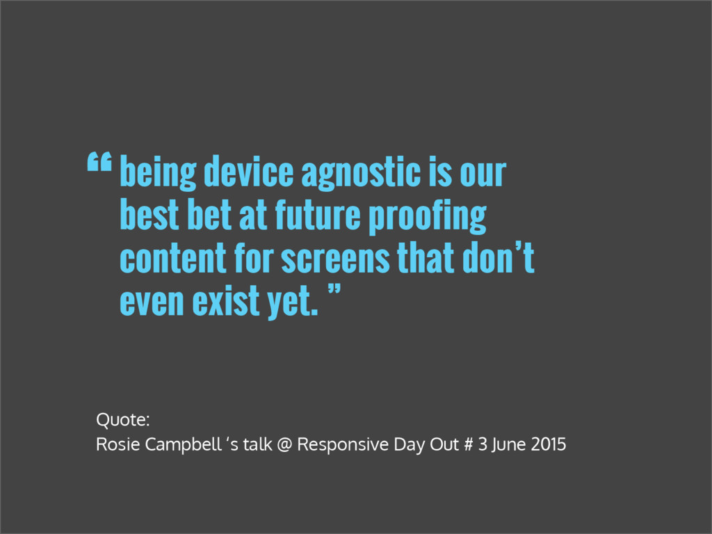 being device agnostic is our best bet at future...