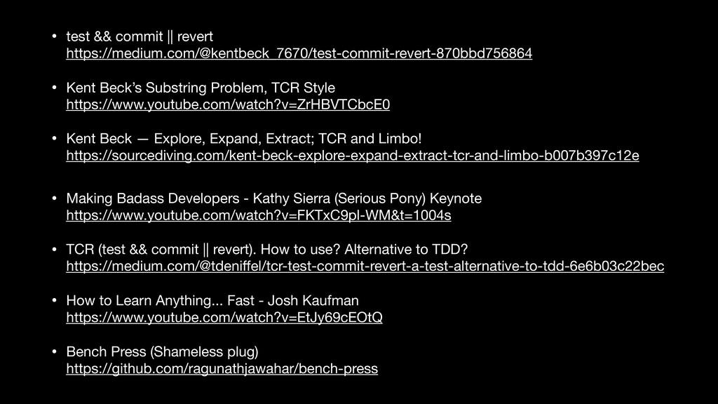• test && commit || revert https://medium.com/...