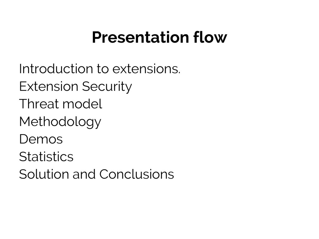 Presentation flow Introduction to extensions. E...