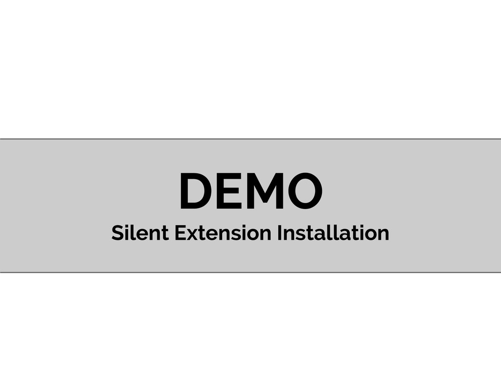 DEMO Silent Extension Installation