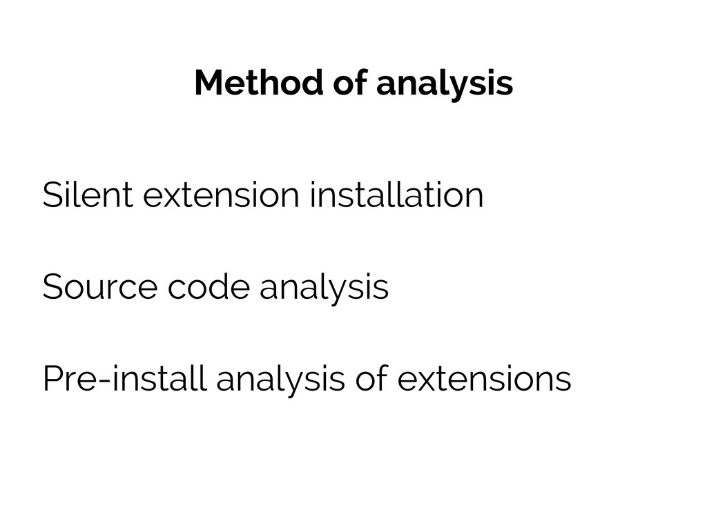 Method of analysis Silent extension installatio...