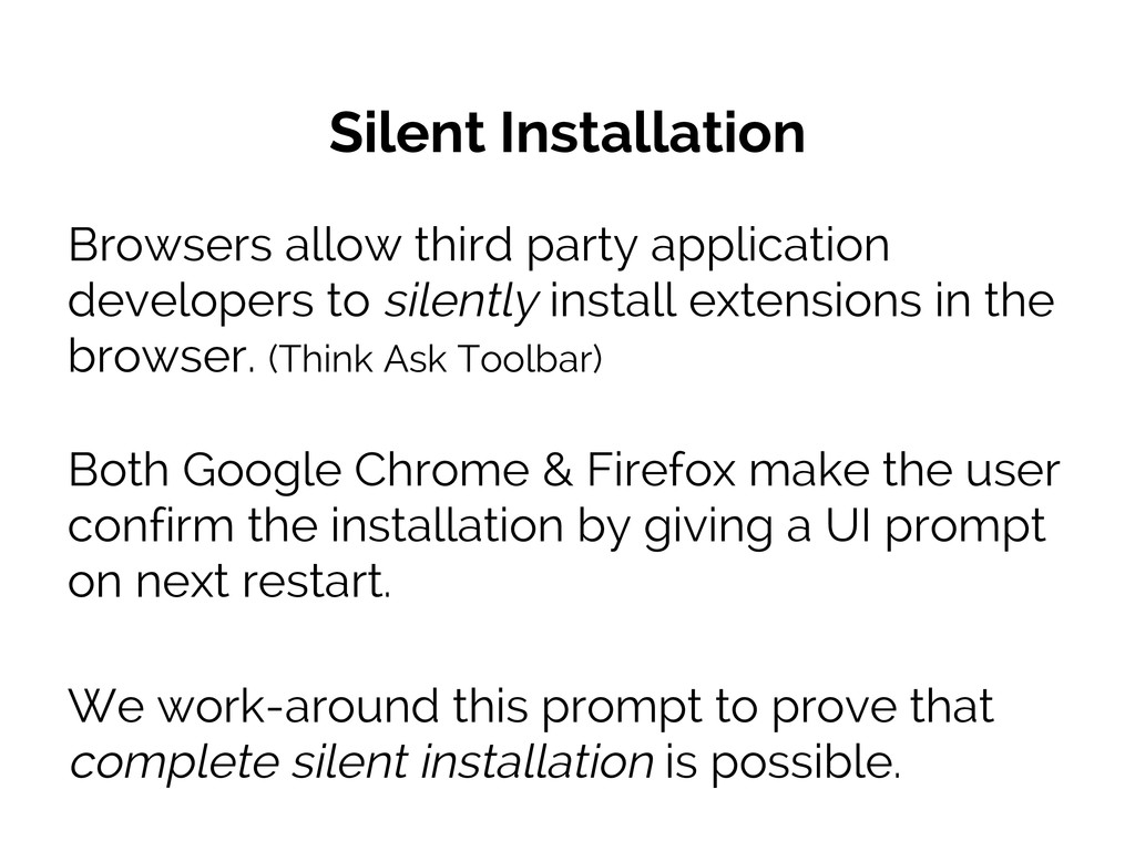 Silent Installation Browsers allow third party ...