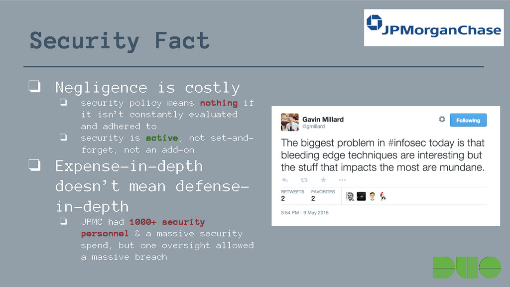 Security Fact ❏ Negligence is costly ❏ security...