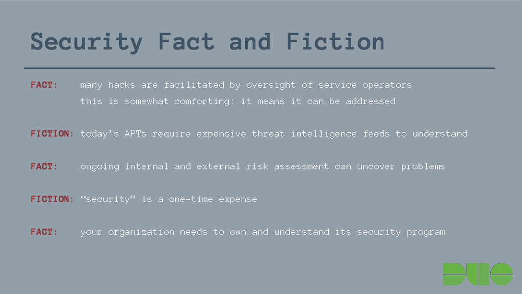 Security Fact and Fiction FACT: many hacks are ...