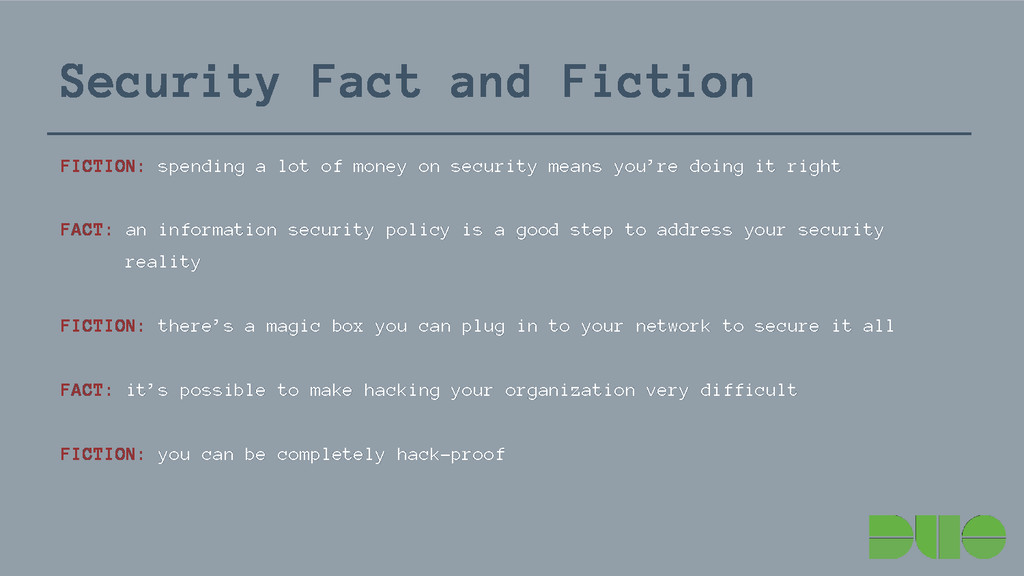 Security Fact and Fiction FICTION: spending a l...