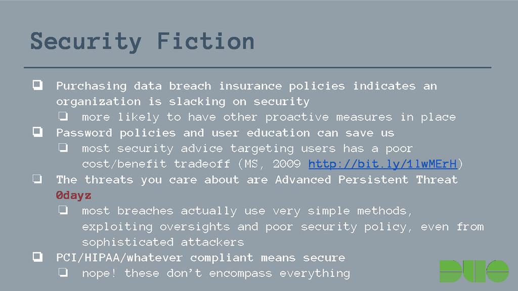 Security Fiction ❏ Purchasing data breach insur...