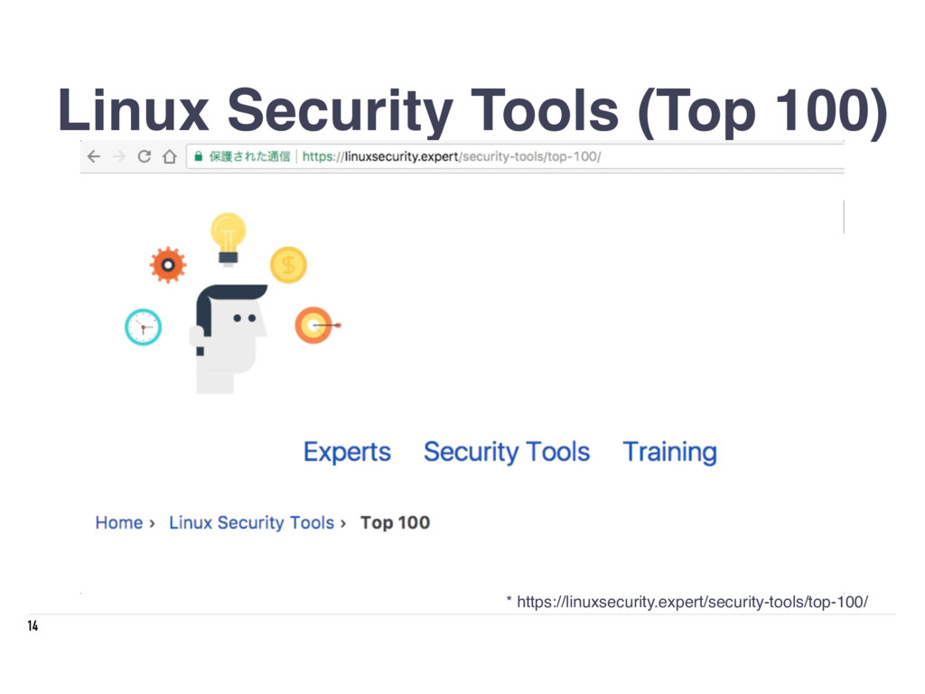 14 Linux Security Tools (Top 100) * https://lin...