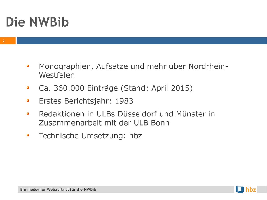 Die NWBib 2 Monographien, Aufsätze und mehr übe...