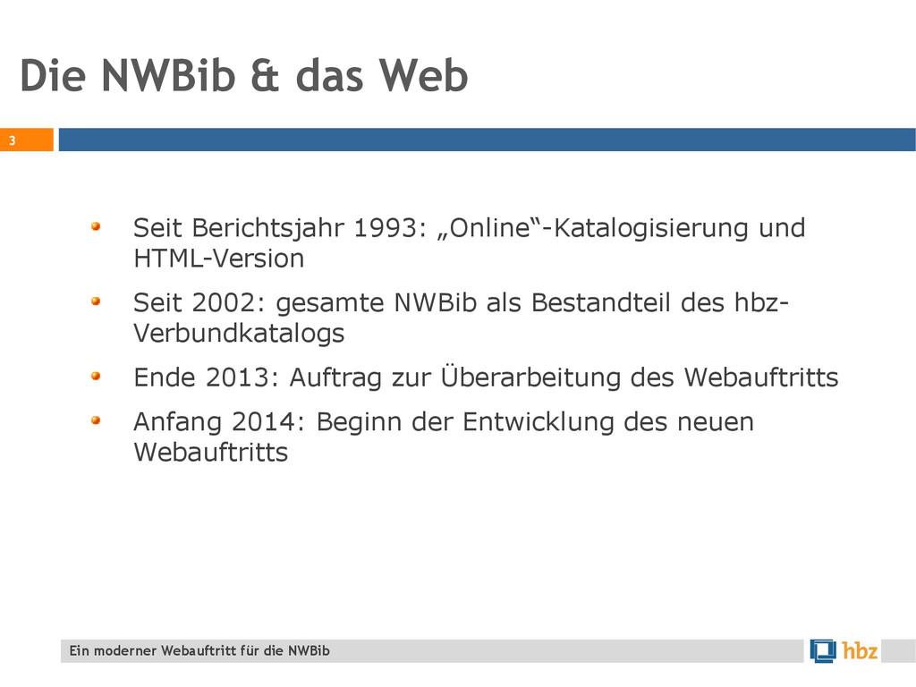 """Die NWBib & das Web 3 Seit Berichtsjahr 1993: """"..."""