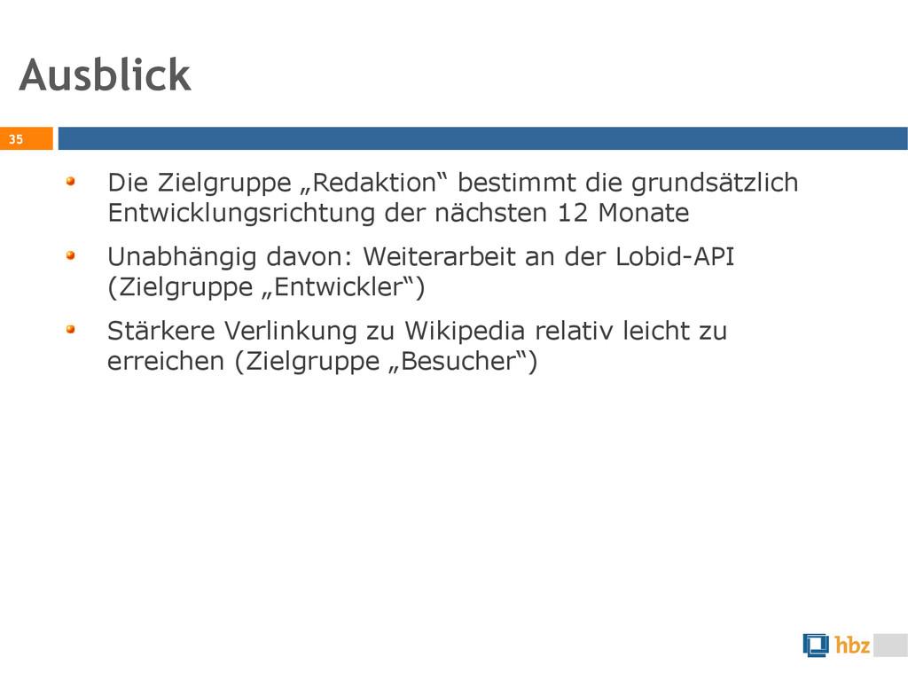 """Ausblick 35 Die Zielgruppe """"Redaktion"""" bestimmt..."""