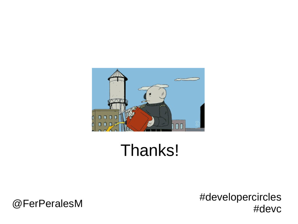 Thanks! #developercircles #devc @FerPeralesM