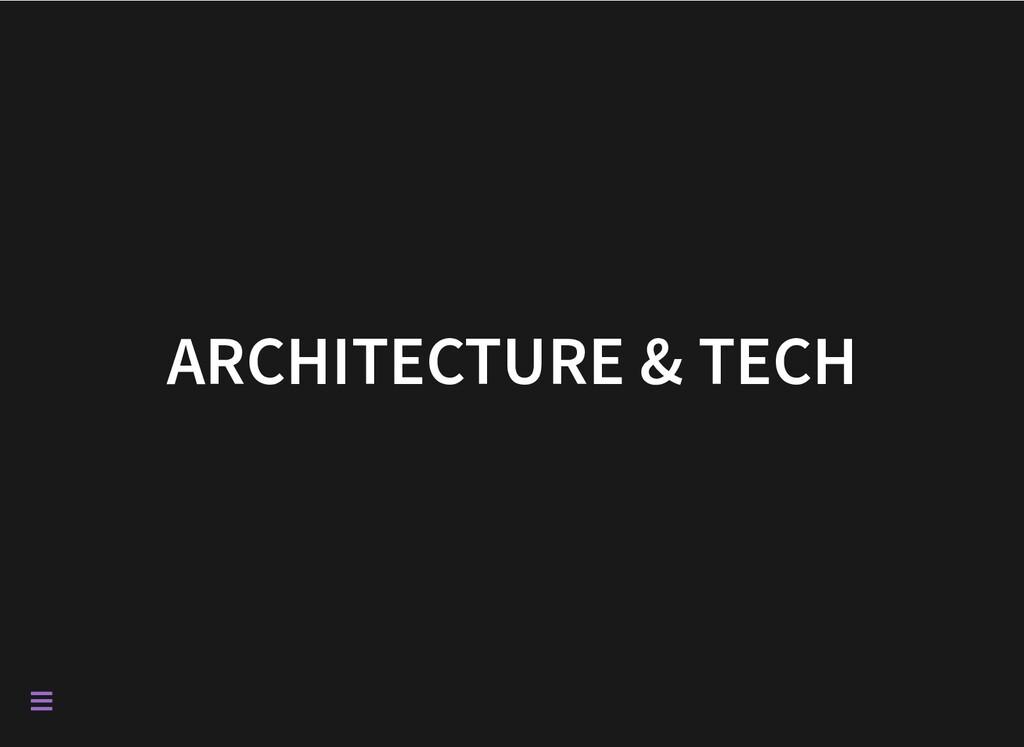 ARCHITECTURE & TECH 