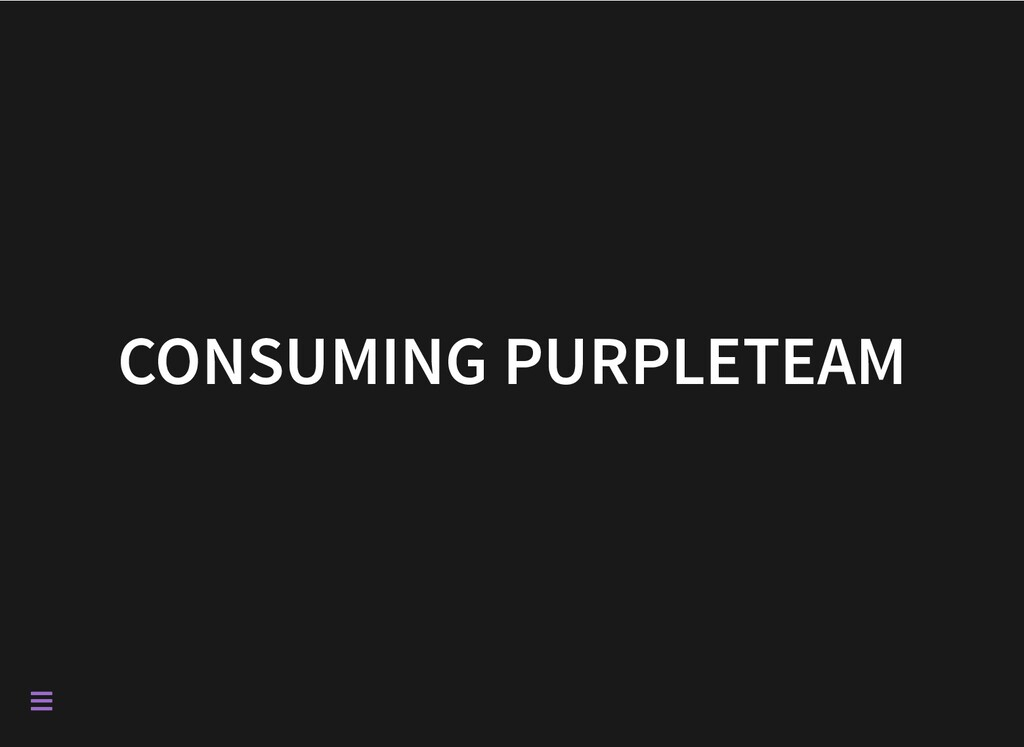 CONSUMING PURPLETEAM 