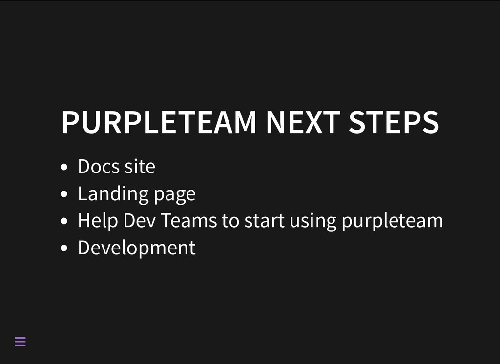 PURPLETEAM NEXT STEPS Docs site Landing page He...