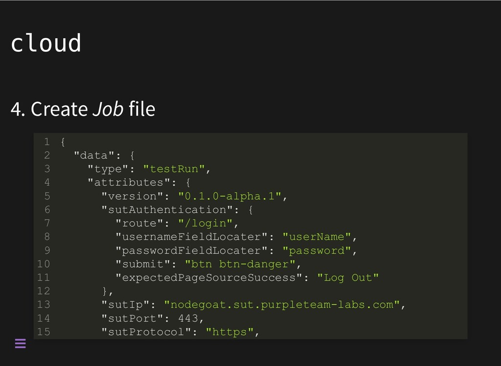 "cloud 4. Create Job file { ""data"": { ""type"": ""t..."
