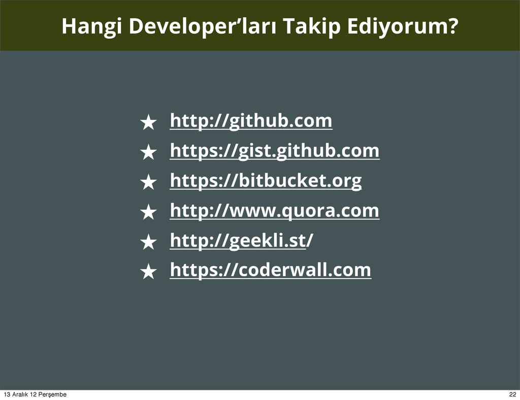 Hangi Developer'ları Takip Ediyorum? ★ http://g...