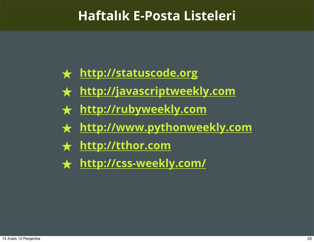 Haftalık E-Posta Listeleri ★ http://statuscode....