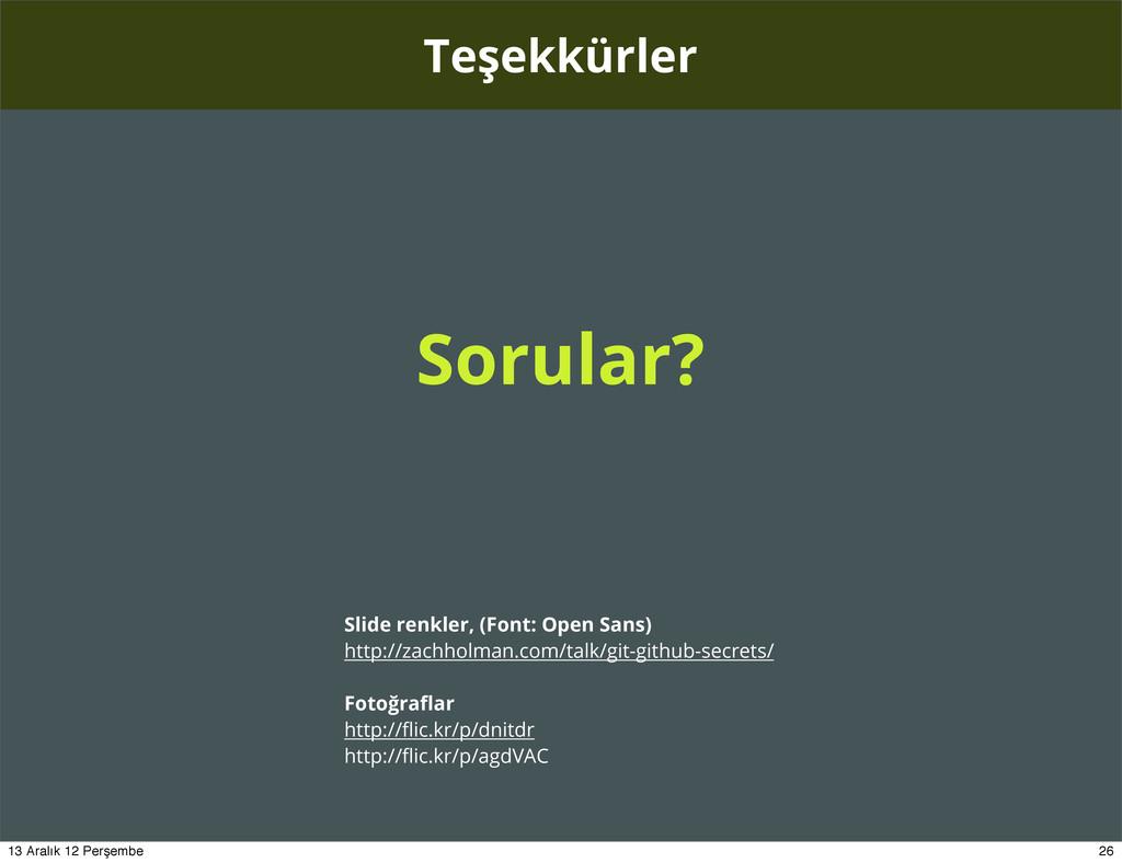 Teşekkürler Slide renkler, (Font: Open Sans) ht...