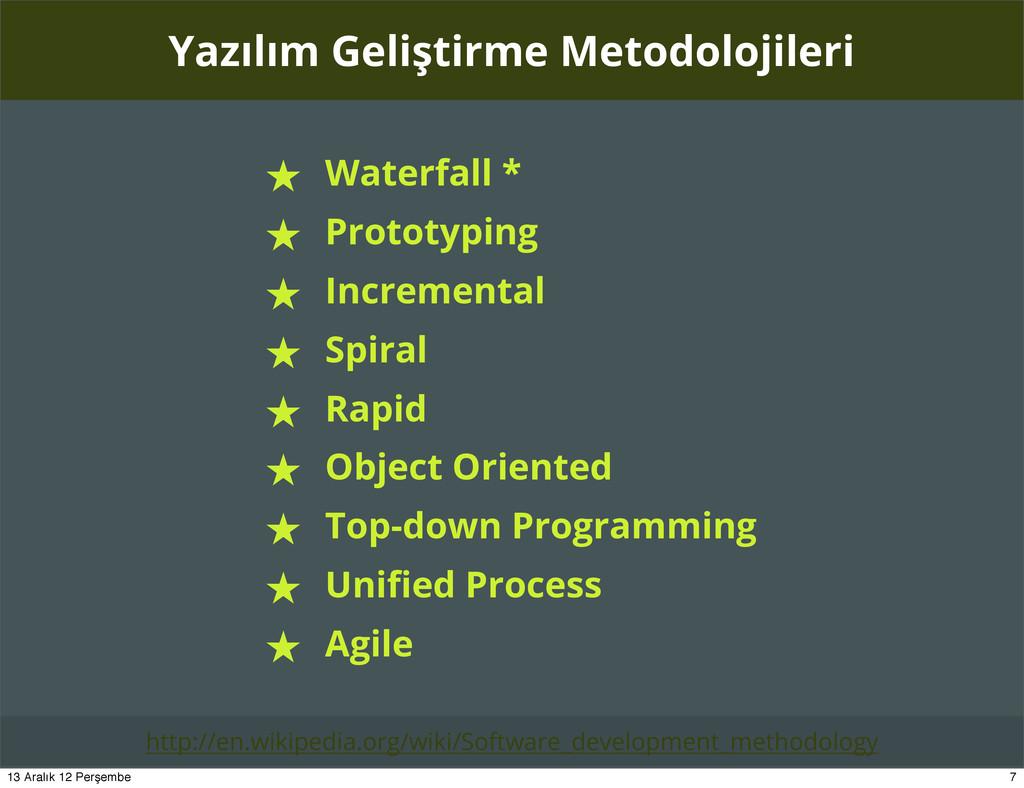 Yazılım Geliştirme Metodolojileri ★ Waterfall *...