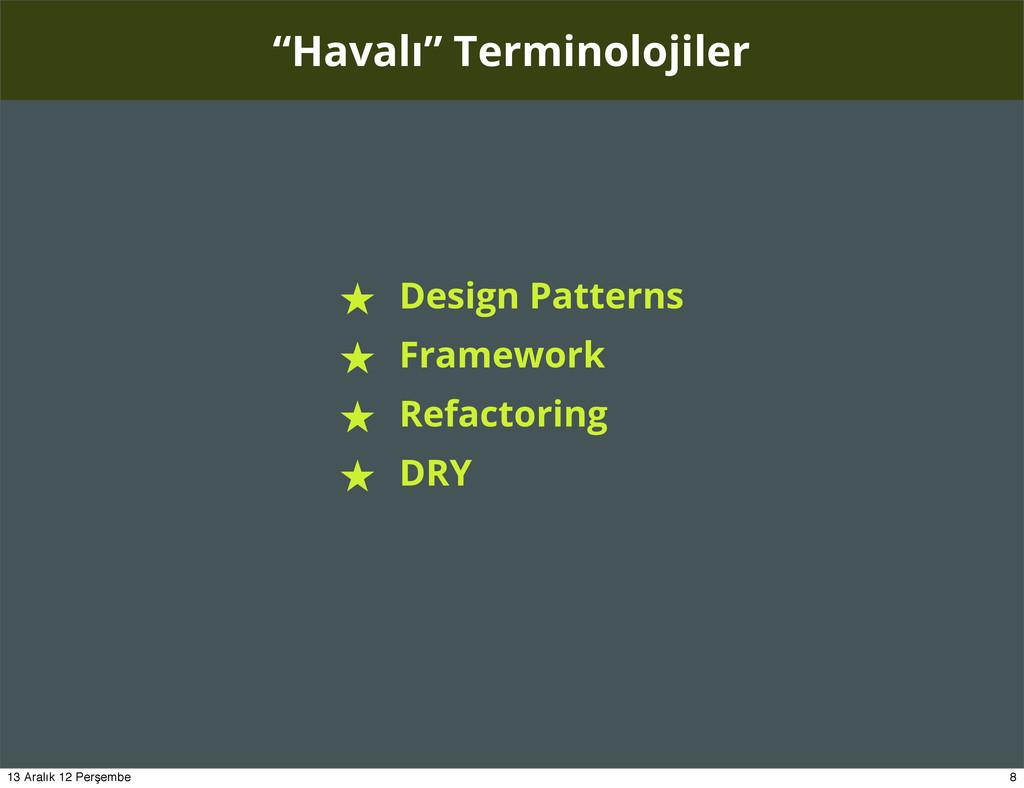 """Havalı"" Terminolojiler ★ Design Patterns ★ Fra..."
